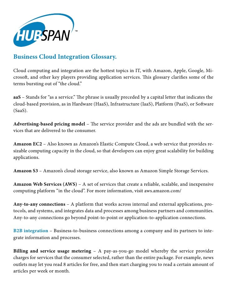 Business Cloud Integration Glossary.Cloud computing and integration are the hottest topics in IT, with Amazon, Apple, Goog...
