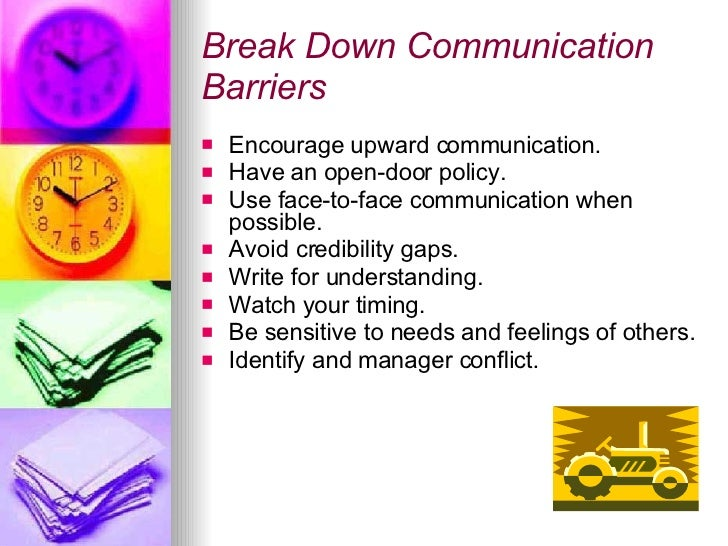 identify the barriers to communication Part i interpersonal communication objectives: by the end of part i of the training • identify common barriers and mistakes in communication.