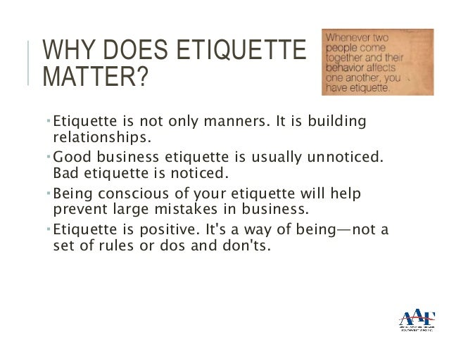 business communication and etiquette g7qon11o3b Business insider recently summarized some basic rules for modern  communication etiquette, taken from barbara pachter's book, the essentials of  business.