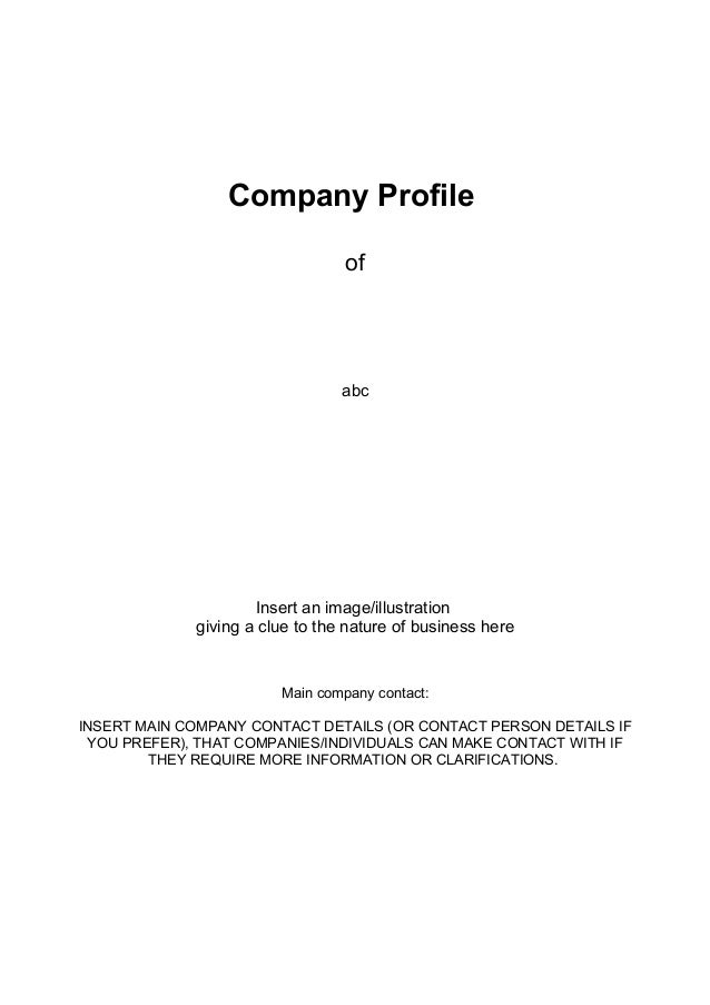 Company ProfileofabcInsert an image/illustrationgiving a clue to the nature of business hereMain company contact:INSERT MA...