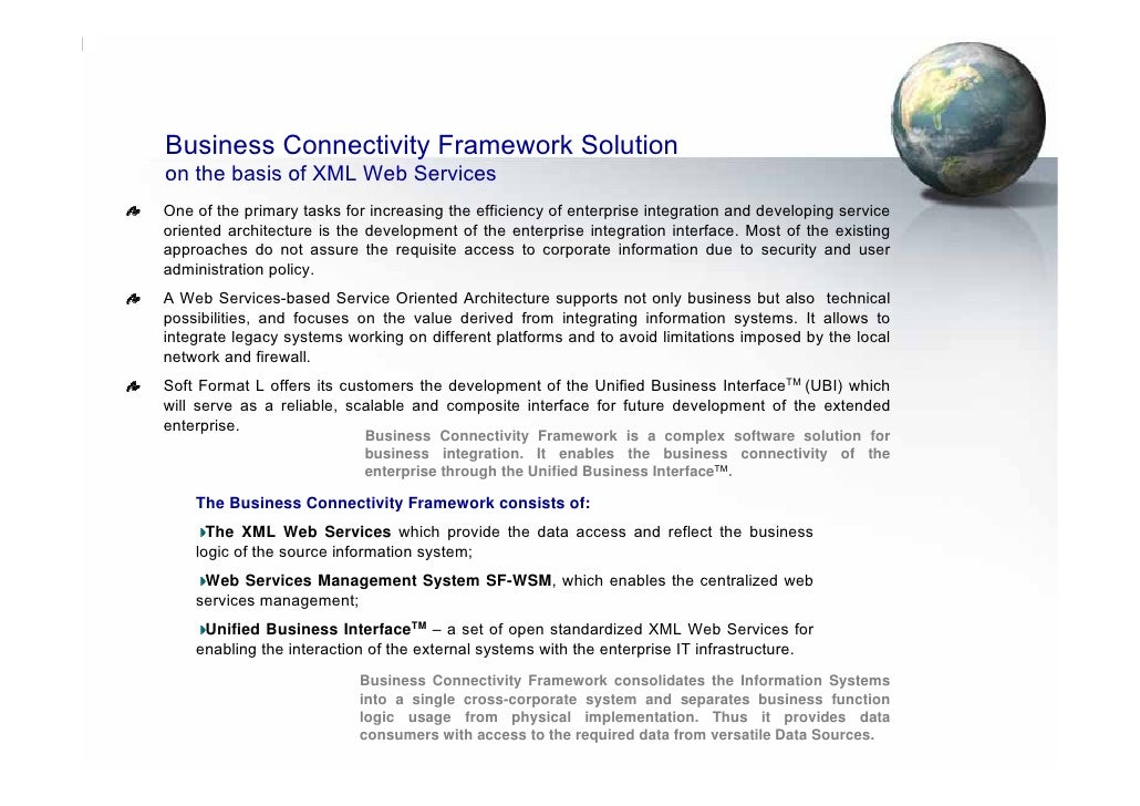 Business Connectivity Framework Solution on the basis of XML Web Services One of the primary tasks for increasing the effi...
