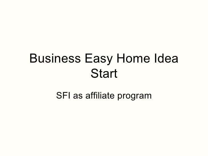 Business Easy Home Idea Start