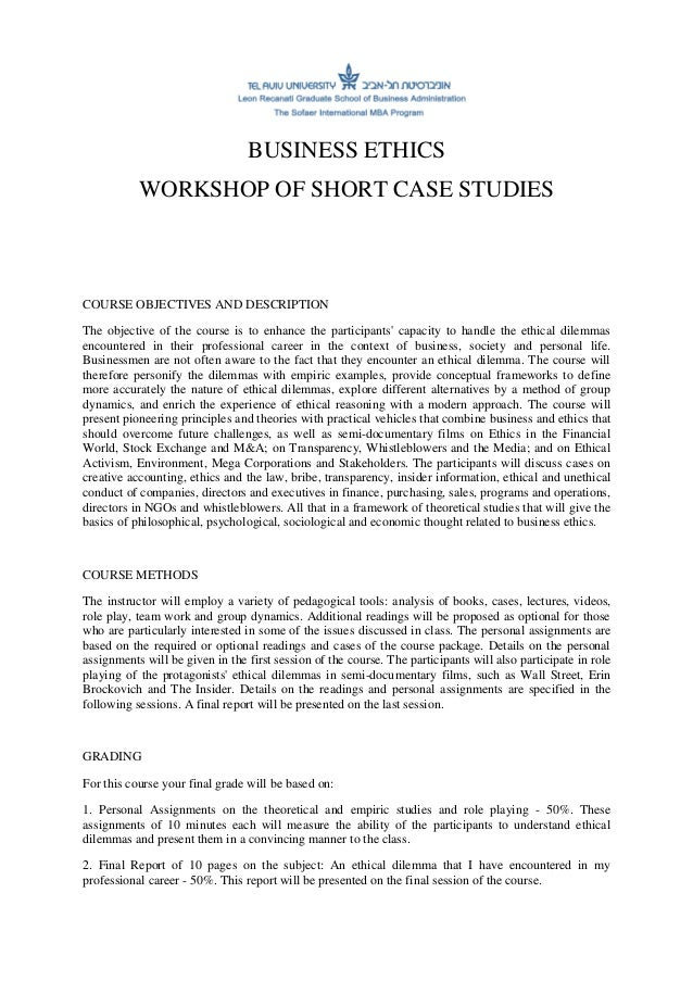 business ethics business ethics workshop of short case studies course objectives and  description the objective of the course