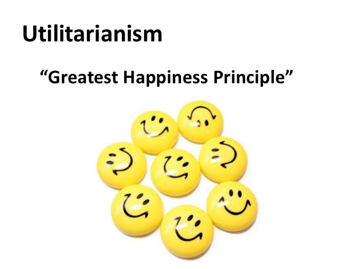 utilitarianism and the greatest happiness