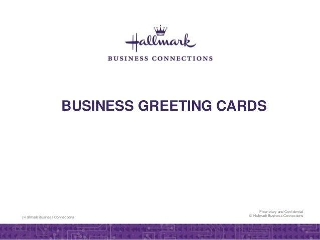 Business greeting cards hallmark business connections hallmark business connections proprietary and confidential hallmark business connections business greeting cards reheart Image collections
