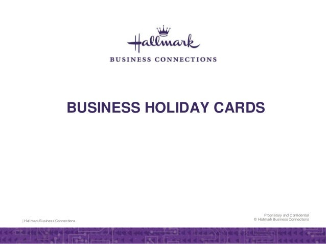 Business holiday cards hallmark business connections proprietary and confidential hallmark business connections business holiday cards reheart Images