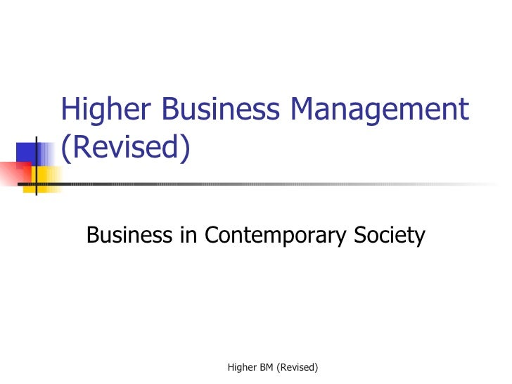 Higher Business Management (Revised) Business in Contemporary Society