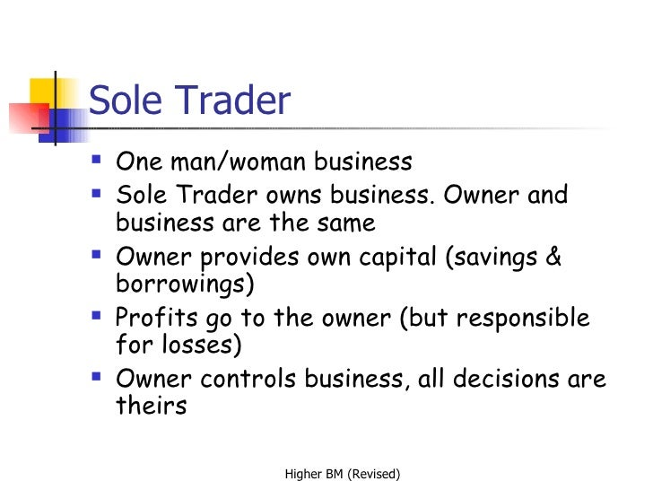 Sole-Trader: Definition, Characteristics and Other Details