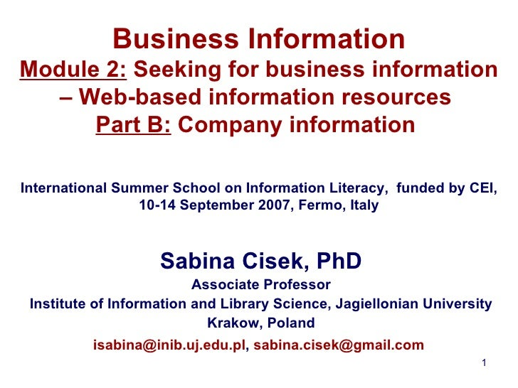 Business Information Module 2:  Seeking for business information – Web-based information resources  Part B:  Company infor...