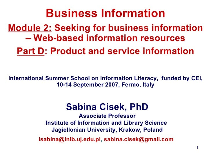 Business Information Module 2:  Seeking for business information – Web-based information resources Part D : Product and se...