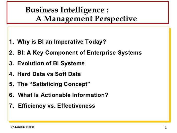 <ul><li>1.  Why is BI an Imperative Today? </li></ul><ul><li>2.  BI: A Key Component of Enterprise Systems </li></ul><ul><...