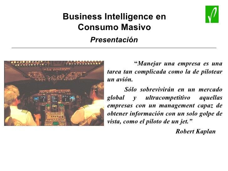 """"""" Manejar una empresa es una tarea tan complicada como la de pilotear un avión.  Sólo sobrevivirán en un mercado global y ..."""