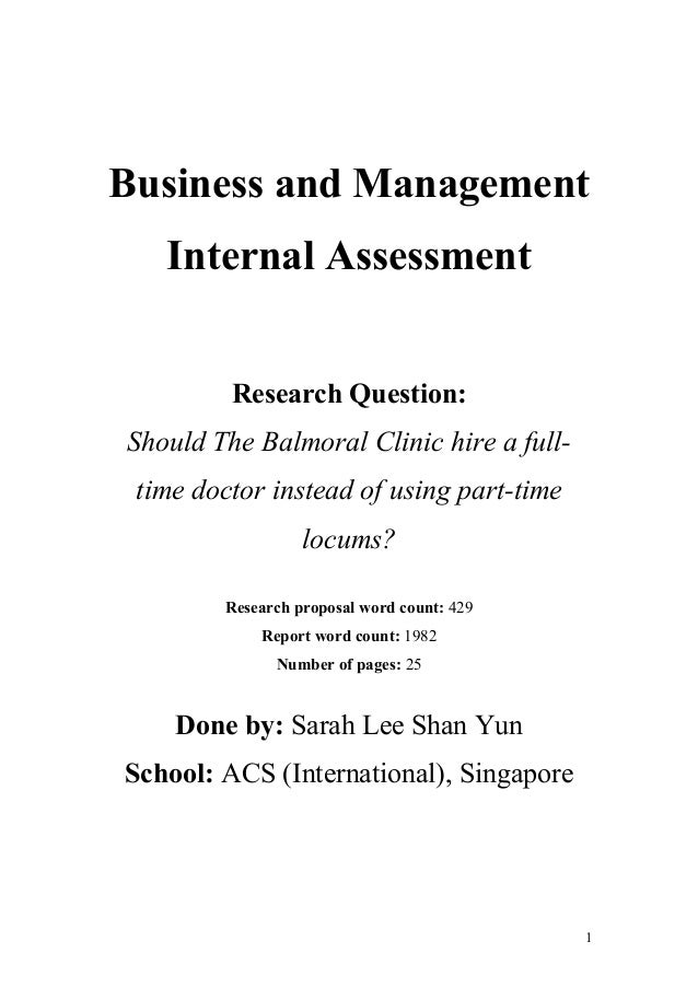 business internal assessment A business internal assessment is when you choose a company, find a problem, state the problem in the state of a question, do a lot of research and bring together data on how the business can over come its problem.