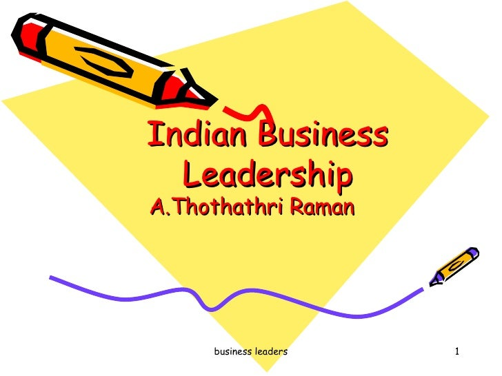 Indian Business Leadership A.Thothathri Raman