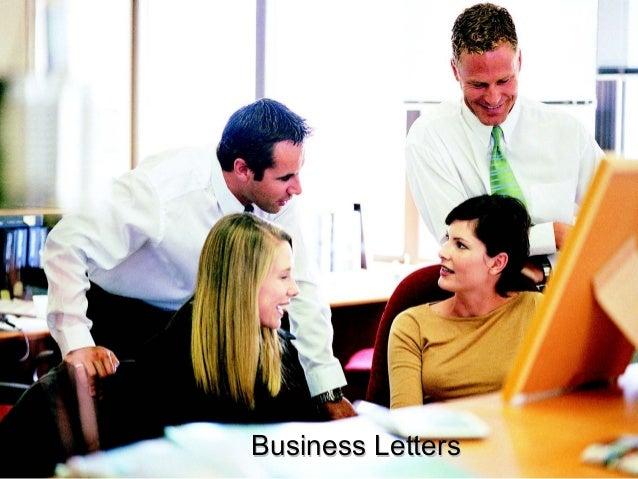 Business LettersBusiness Letters