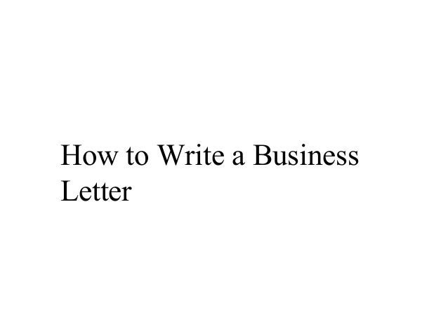 Business Letters How To Write A Business Letter