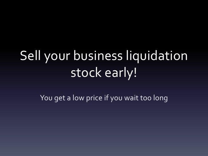 Business liquidation and company liquidation tips Slide 2