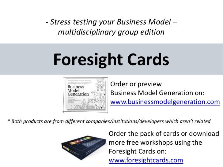 - Stress testing your Business Model –                    multidisciplinary group edition                    Foresight Car...