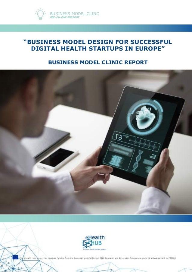 Business Model Design for successful Digital Health Startups in Europe | eHealth HUB Smart Guides  Slide 2