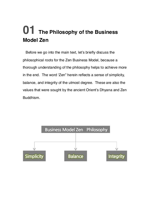 01 The Philosophy of the Business Model Zen Before we go into the main text, let's briefly discuss the philosophical roots ...