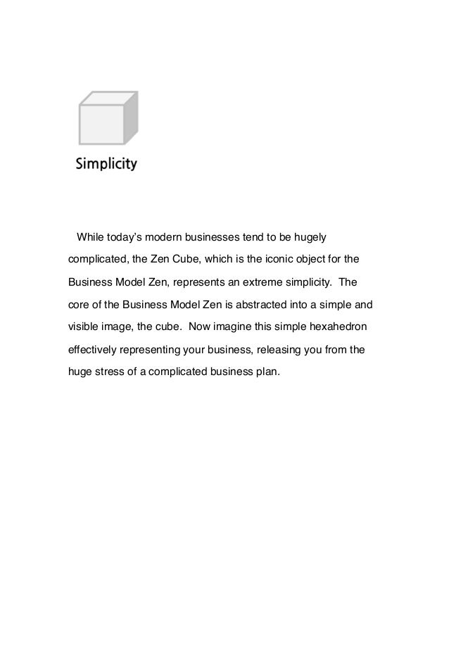 While today's modern businesses tend to be hugely complicated, the Zen Cube, which is the iconic object for the Business M...