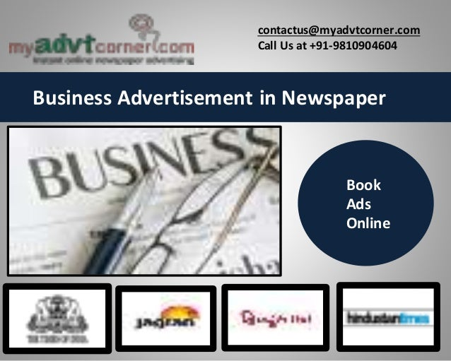 Business Advertisement in Newspaper contactus@myadvtcorner.com Call Us at +91-9810904604 Book Ads Online
