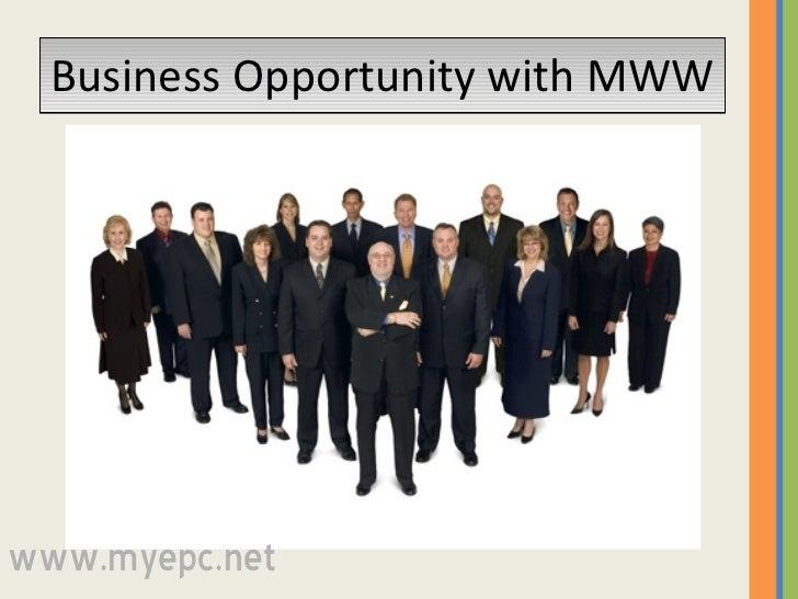 Business Opportunity with MWW www.myepc.net