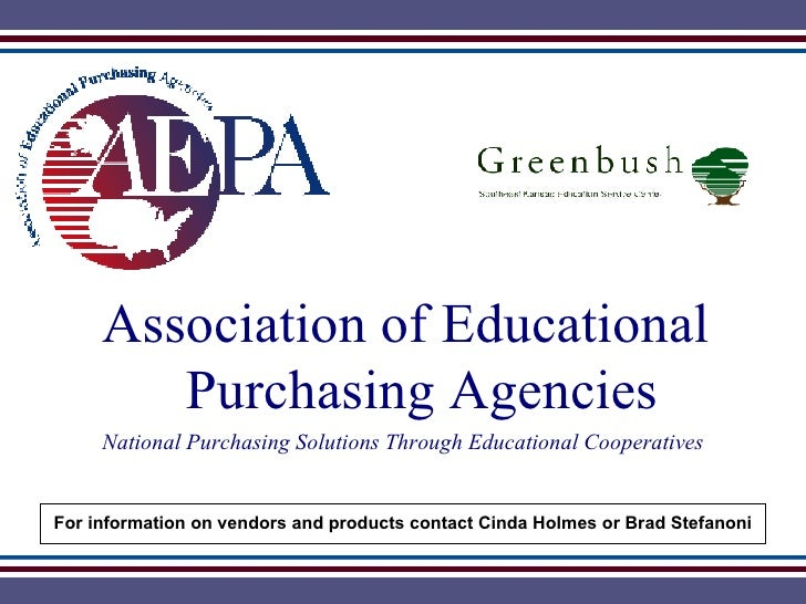 Association of Educational    Purchasing Agencies National Purchasing Solutions Through Educational Cooperatives For infor...