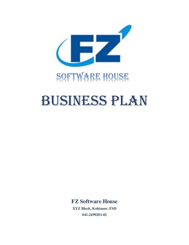 Business Plan FZ Software House XYZ Block, Kohinoor, FSD 041-2499201-02