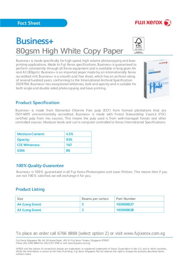 Business+ 80gsm High White Copy Paper Business+ is made from Elemental Chlorine Free pulp (ECF) from farmed plantations th...