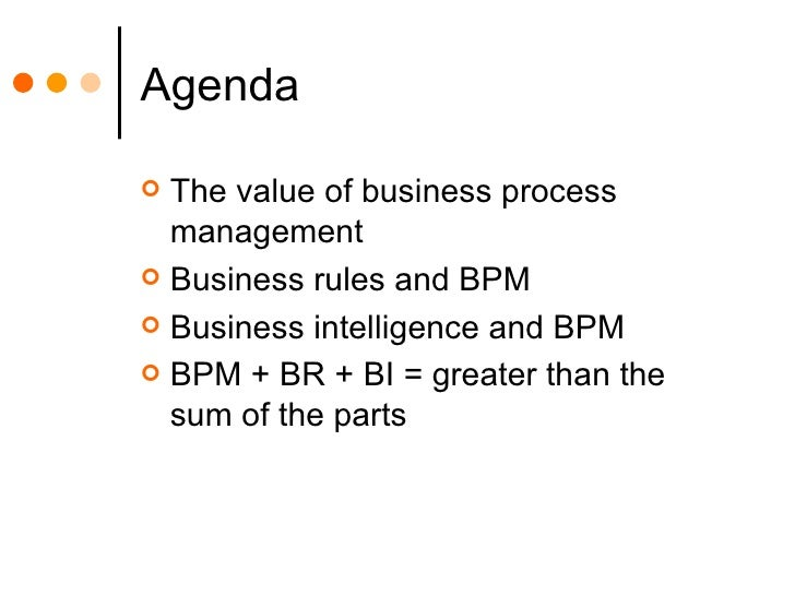 Business Process Management, Business Rules and Business Intelligence Slide 2