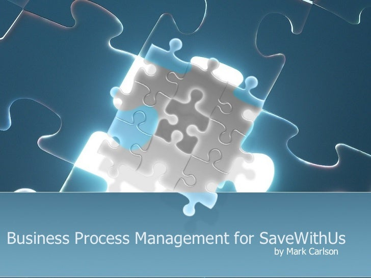 Business Process Management for SaveWithUs by Mark Carlson