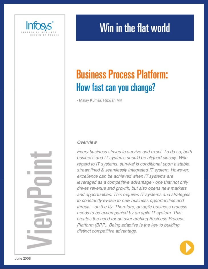 Business Process Platform:            How fast can you change?            - Malay Kumar, Rizwan MK            Overview    ...