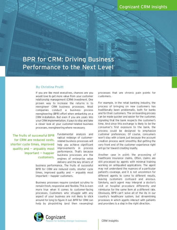 Cognizant CRM Insights             BPR for CRM: Driving Business         Performance to the Next Level                  By...