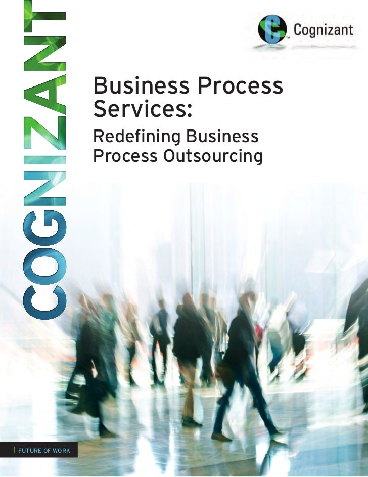 Business Process                   Services:                   Redefining Business                   Process Outsourcing| ...