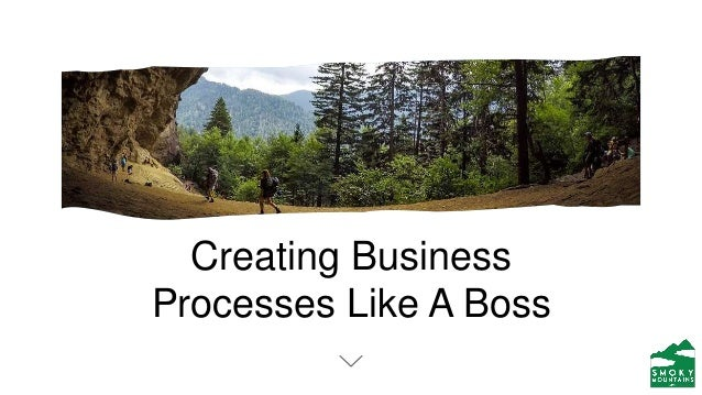 Creating Business Processes Like A Boss
