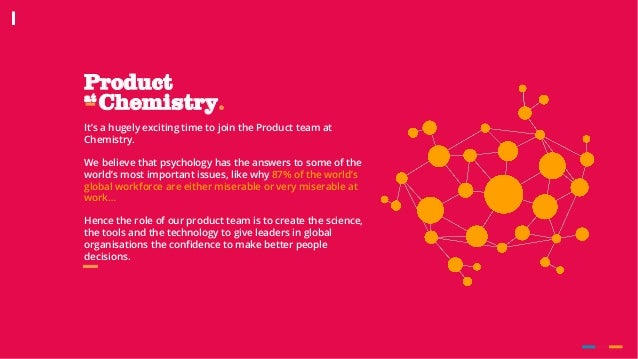 Product Chemistry.at It's a hugely exciting time to join the Product team at Chemistry. We believe that psychology has the...