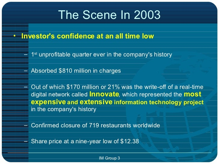 mcdonalds innovate project At cost estimates of over $1 billion, innovate was the most expensive information technology project in mcdonalds's history however, the real-time enterprise project failed before it even got off the ground.