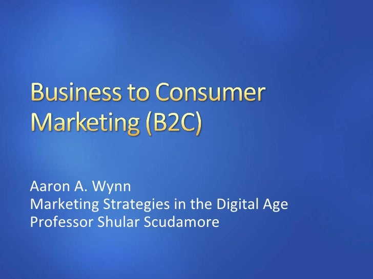 Aaron A. Wynn Marketing Strategies in the Digital Age Professor Shular Scudamore