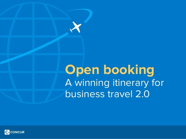 Open booking  A winning itinerary for business travel 2.0