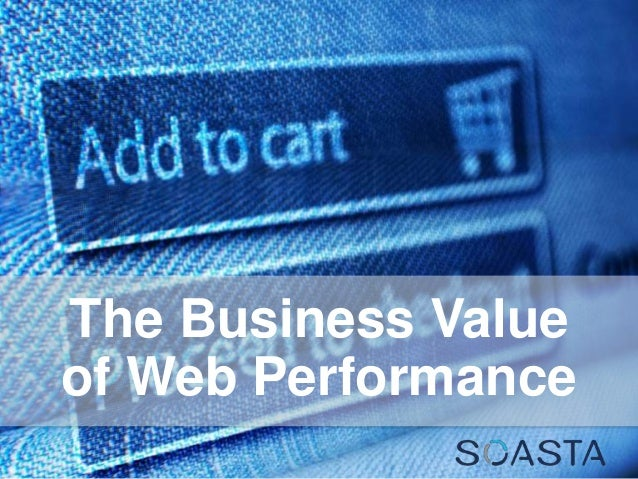 The Business Value of Web Performance