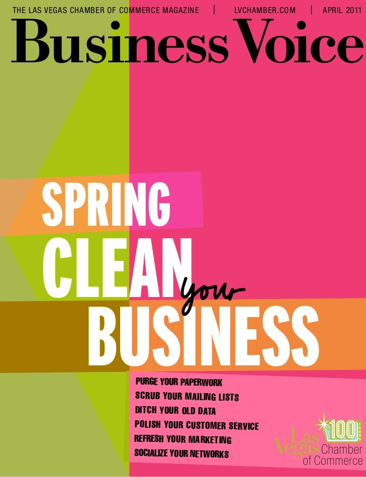 THE LAS VEGAS CHAMBER OF COMMERCE MAGAZINE          LVCHAMBER.COM   APRIL 2011Business Voice      Spring      Clean       ...