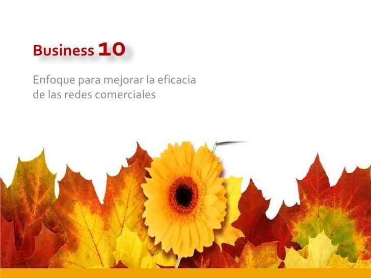 Enfoque para mejorar la eficacia de las redes comerciales Business  10