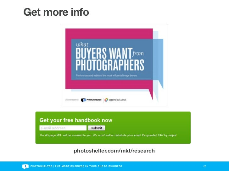 Get more info                                            photoshelter.com/mkt/research P H O T O S H E LT E R | P U T M O ...