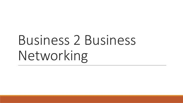 Business 2 Business Networking