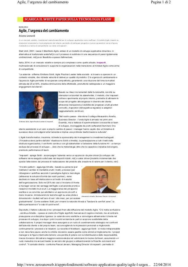 Emiliano Soldi, Agile Practice Leader di inspearit Alessandro Amella, Business Director di inspearit 08/04/2014 Agile, l'u...