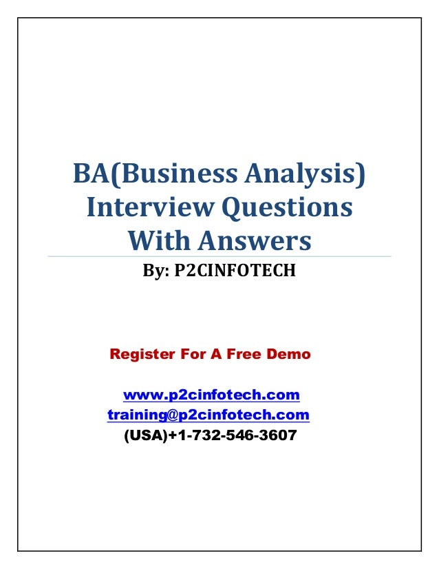 BA(Business Analysis) Interview Questions With Answers By: P2CINFOTECH  Register For A Free Demo www.p2cinfotech.com train...