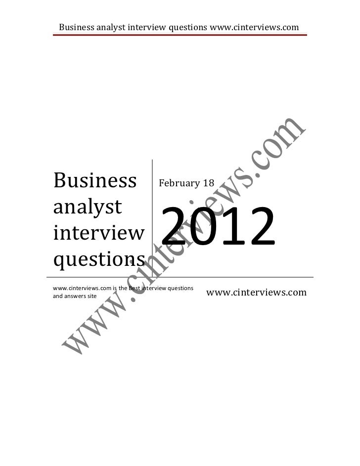 Business analyst interview questions www.cinterviews.comBusiness                              February 18                 ...