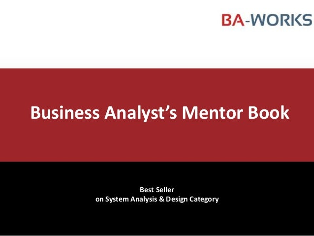 Business Analyst's Mentor Book  Best Seller on System Analysis & Design Category