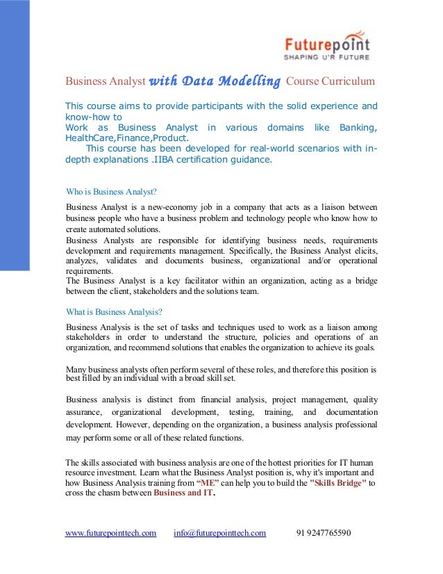 Business Analyst with  Data Modelling  Course Curriculum  This course aims to provide participants with the solid experien...